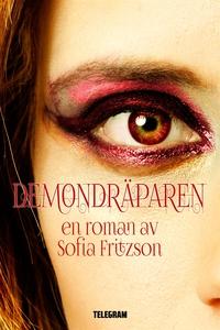 Demondräparen (e-bok) av Sofia Fritzson