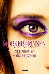 Mörkerprinsen (e-bok) av Sofia Fritzson