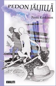 Pedon jäljillä (e-bok) av Pertti Koskinen