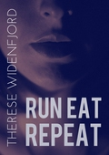 Run, eat, repeat