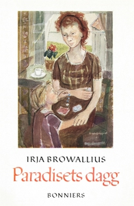 Paradisets dagg (e-bok) av Irja Browallius