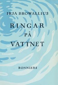 Ringar på vattnet (e-bok) av Irja Browallius
