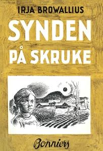 Synden på Skruke (e-bok) av Irja Browallius