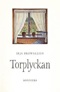 Torplyckan : Noveller (e-bok) av Irja Browalliu