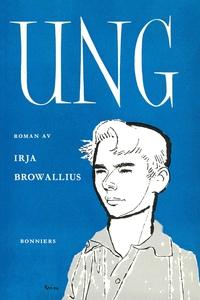 Ung (e-bok) av Irja Browallius