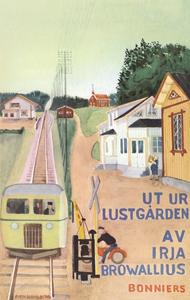 Ut ur lustgården (e-bok) av Irja Browallius