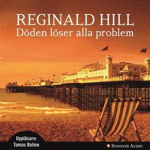 Döden löser alla problem (ljudbok) av Reginald