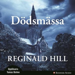 Dödsmässa (ljudbok) av Reginald Hill