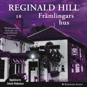 Främlingars hus (ljudbok) av Reginald Hill