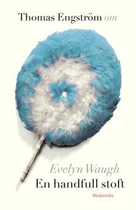 Om En handfull stoft av Evelyn Waugh (e-bok) av