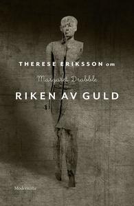 Om Riken av guld av Margaret Drabble (e-bok) av