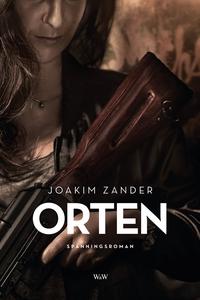 Orten (e-bok) av Joakim Zander
