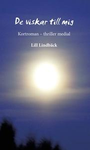 De viskar till mig (e-bok) av Lill Lindbäck