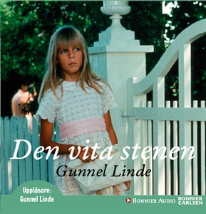 Den vita stenen (ljudbok) av Gunnel Linde