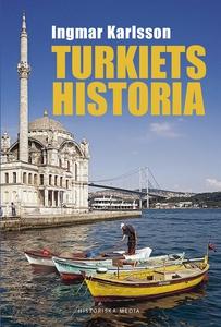 Turkiets historia (e-bok) av Ingmar Karlsson