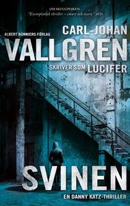 Svinen (e-bok) av Carl-Johan Vallgren, Lucifer