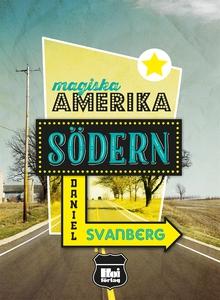 Magiska Amerika : Södern (e-bok) av Daniel Svan