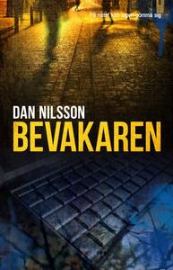 Bevakaren (e-bok) av Dan Nilsson