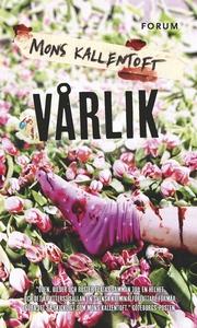 Vårlik (e-bok) av Mons Kallentoft