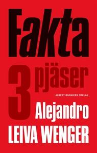 Fakta - tre pjäser (e-bok) av Alejandro Leiva,