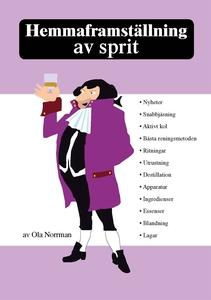 Hemmaframställning av sprit (e-bok) av Ola Norr