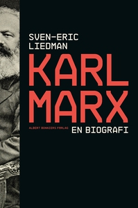 Karl Marx : en biografi (e-bok) av Sven-Eric Li