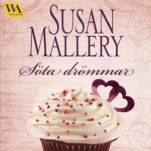 Söta drömmar (ljudbok) av Susan Mallery