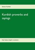 Kurdish proverbs and sayings: Feylî dialect, English translation