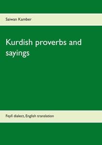 Kurdish proverbs and sayings: Feylî dialect, En