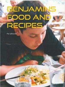 Benjamins food and recipes (e-bok) av Pia Lebsu