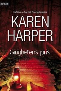 Girighetens pris (e-bok) av Karen Harper
