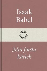 Min första kärlek (e-bok) av Isaak Babel