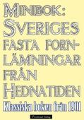 Sveriges fasta fornlämningar från hednatiden – 1901 års upplaga