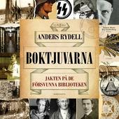 Boktjuvarna : Jakten på de försvunna biblioteken