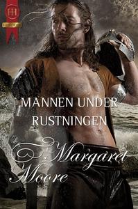 Mannen under rustningen (e-bok) av Margaret Moo