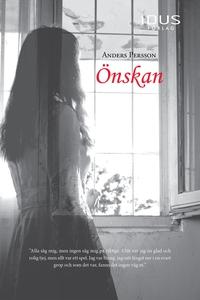 Önskan (e-bok) av Anders Persson