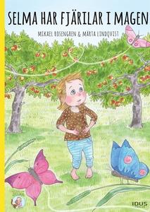Selma har fjärilar i magen (e-bok) av Mikael Ro