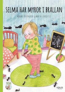 Selma har myror i brallan (e-bok) av Mikael Ros