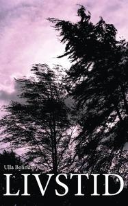 Livstid (e-bok) av Ulla Bolinder