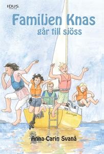 Familjen Knas går till sjöss (e-bok) av Anna-Ca