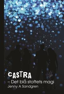 Castra. Det blå stoftets magi (e-bok) av Jenny