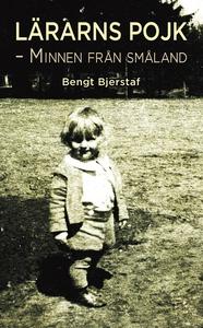 Lärarns Pojk (e-bok) av Bengt Bjerstaf