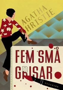 Fem små grisar (e-bok) av Agatha Christie