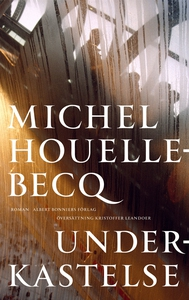 Underkastelse (e-bok) av Michel Houellebecq