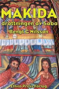 Makida - drottningen av Saba (e-bok) av Bengt G