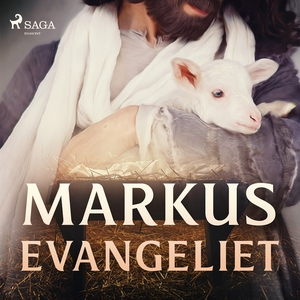 Markusevangeliet (ljudbok) av Aposteln Markus