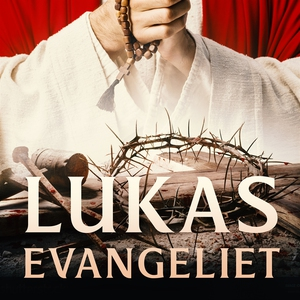 Lukasevangeliet (ljudbok) av Aposteln Lukas