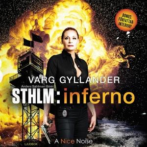 Sthlm:inferno (ljudbok) av Varg Gyllander