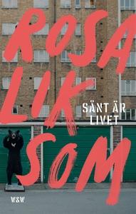 Sånt är livet (e-bok) av Rosa Liksom