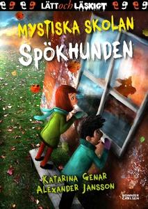 Mystiska skolan. Spökhunden (e-bok) av Katarina